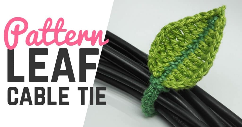 Leaf Cable Tie Crochet Pattern Supergurumi